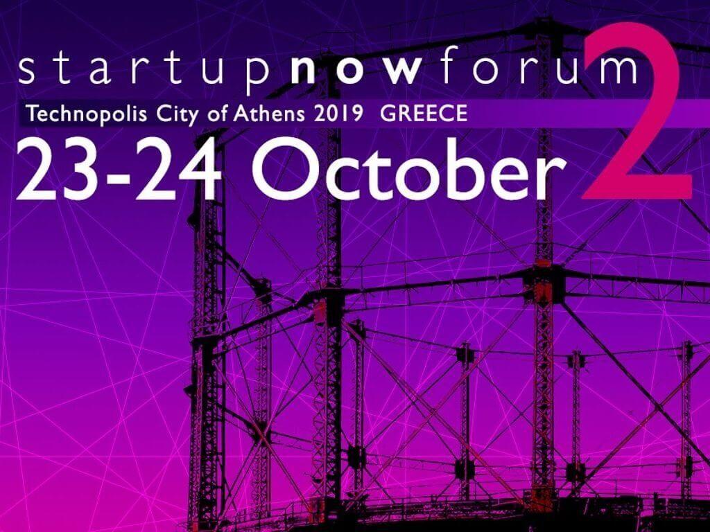 startup now forum technopolis athens