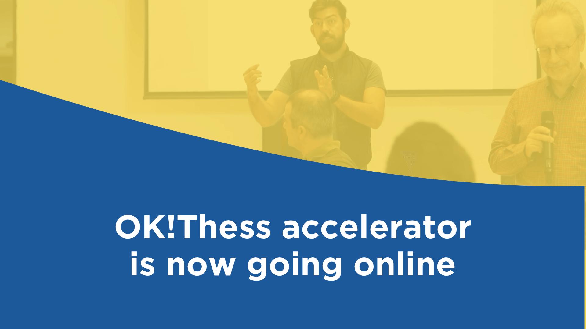 Αιτήσεις για τον πρώτο online κύκλο επιτάχυνσης του OK!Thess