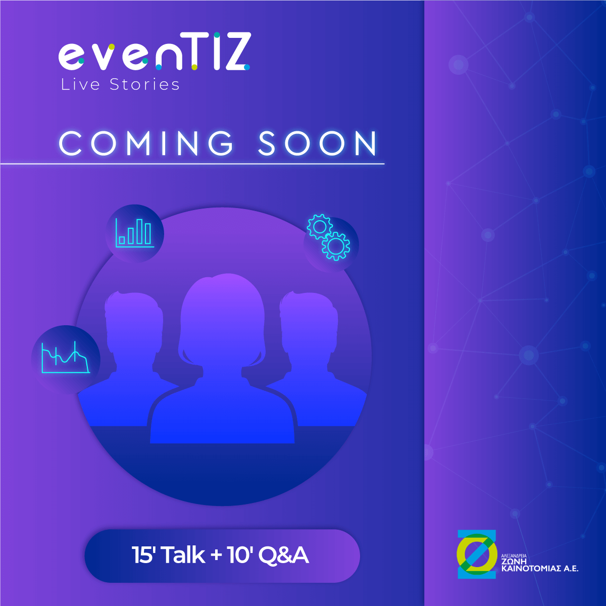 15' eventTIZ Live Stories+10' Q&As STAY TUNED